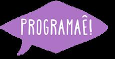 Programaê!