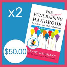 2 Copies of the Practical Fundraising Handbook ($50 inc postage)