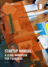 Startup Manual: A Legal Handbook for Founders