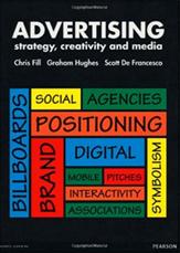 Advertising: Strategy Creativity and Media