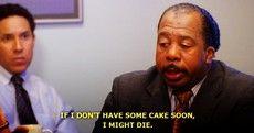 i need me some cake
