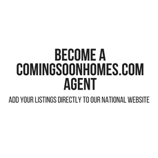 Become a Coming Soon Homes agent