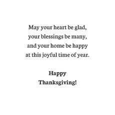May your heart be glad, your blessings be many, and your...