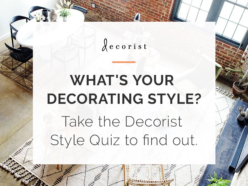 What Is Your Decorating Style Take The Interior Design Style Quiz Decorist