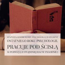 Stażysta, albo psycholog, albo student ostatniego roku psychologii, superwizowany (130zł)