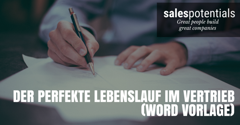 Die SalesPotentials Lebenslauf Vorlage: Einfach ausfüllen und bewerben