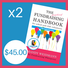 2 Copies of the Practical Fundraising Handbook ($45 inc postage)