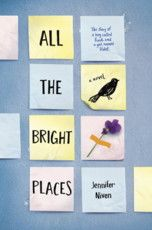 """All the bright places"""