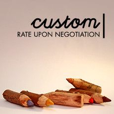 CUSTOM (Rate upon negotiation)