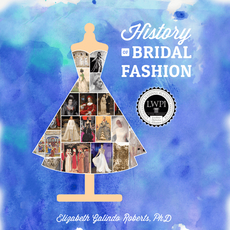 HISTORY OF BRIDAL FASHION