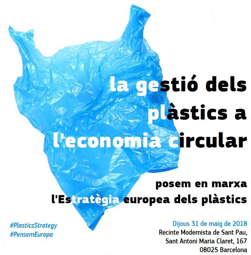 """Debat """"La gestió dels plàstics a l'economia circular: posem en marxa l'Estratègia europea dels plàstics"""" Recinte Modernista de Sant Pau (Barcelona), 31 de maig"""