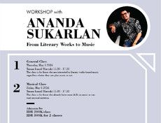 Workshop with Ananda Sukarlan (*With registration fee)