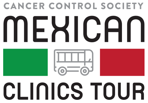 Mexican Clinics Tour - Cancer Control Society