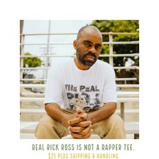 Rick Ross Is Not A Rapper Shirt ($32)